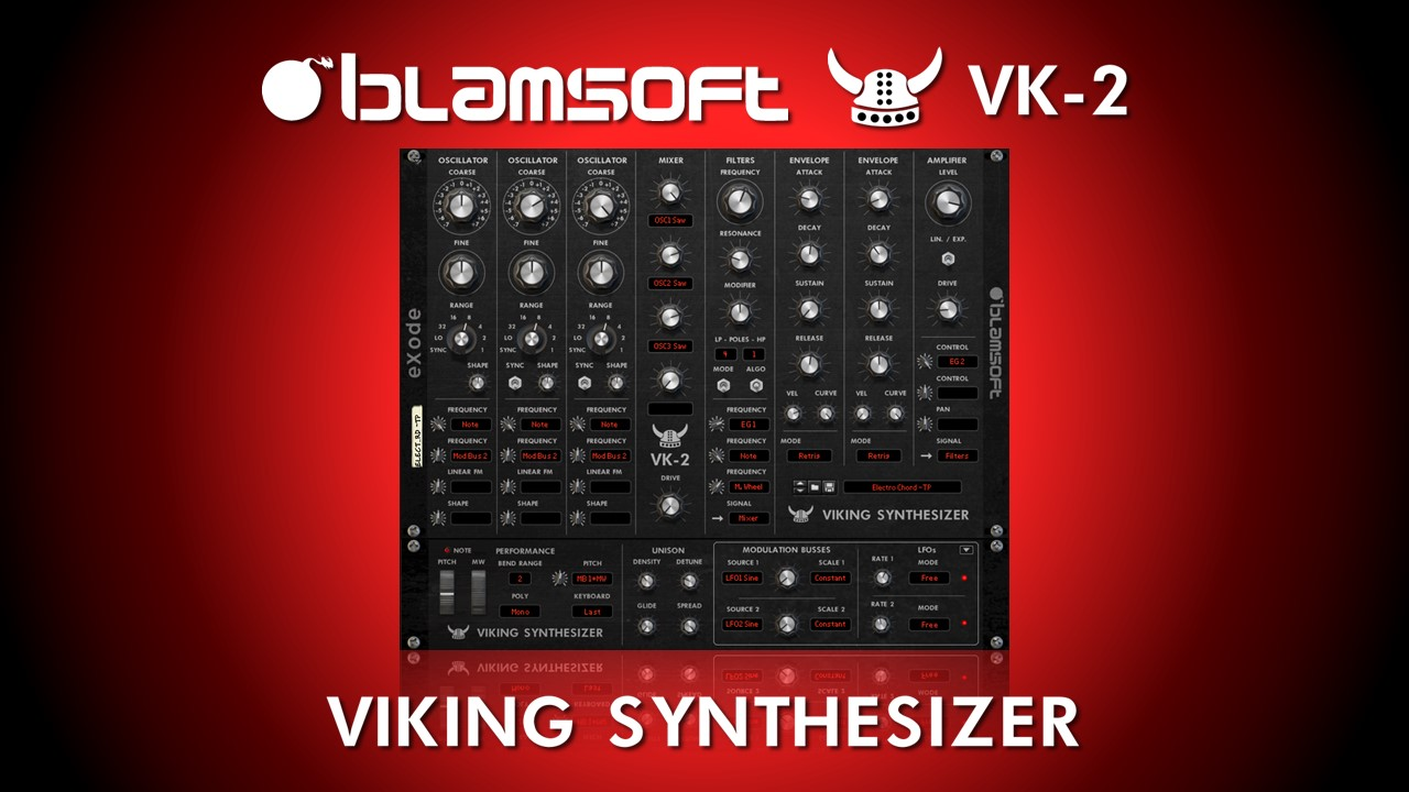 Blamsoft and eXode releases the VK-2 Viking synthesizer - ReasonTalk